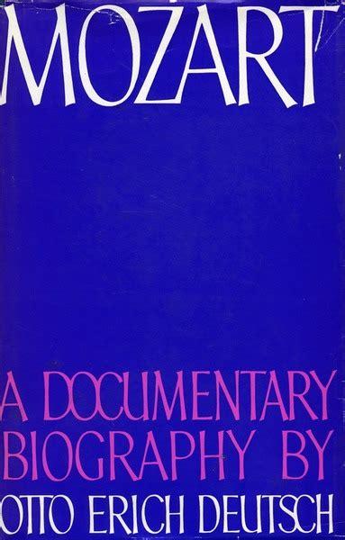 mozart biography deutsch mozart a documentary biography otto erich deutsch
