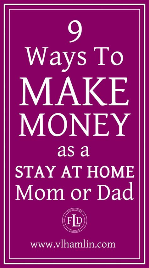 9 ways to start money as a stay at home or