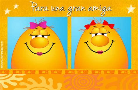 imagenes feliz dia en tu trabajo tarjeta de feliz d 237 a amistad ver tarjetas postales