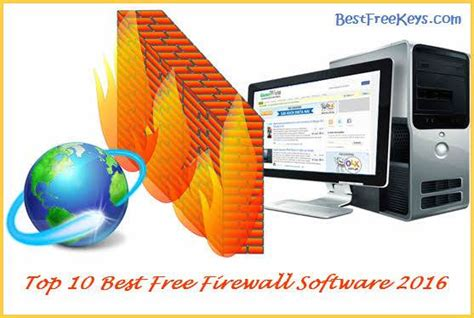 best firewall free 10 best free firewall software 2017 to protect pc