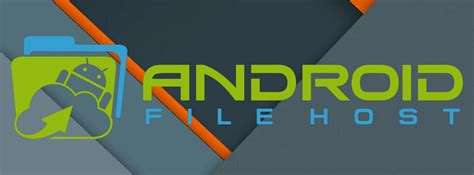 android file host file hosting and you an inside look at android file host