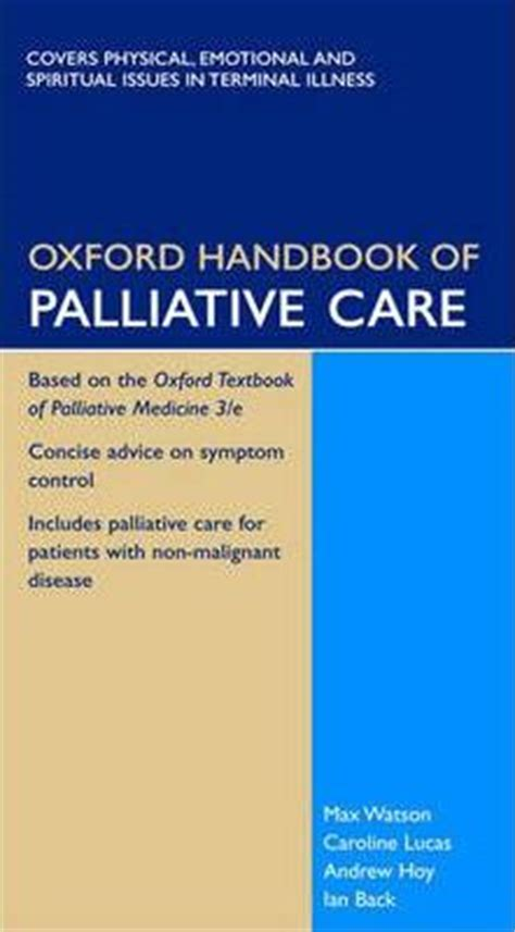 oxford textbook of palliative medicine books oxford handbook of palliative care max watson caroline