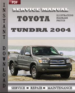 how to download repair manuals 2004 toyota tundra toyota tundra 2004 maintenance service repair manual download service manuals