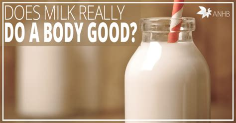 Milk Does A by Does Milk Really Do A Updated For 2018