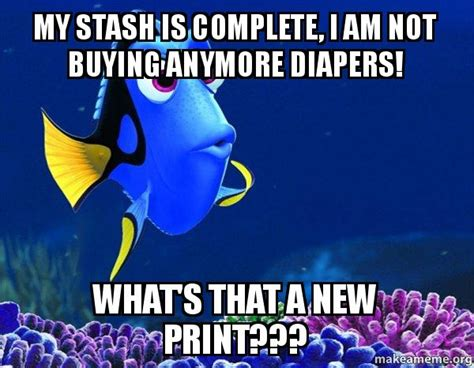 Cloth Diaper Meme - my stash is complete i am not buying anymore diapers