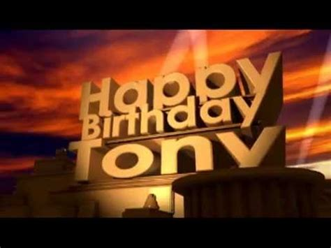 imagenes de happy birthday tony happy birthday tony youtube