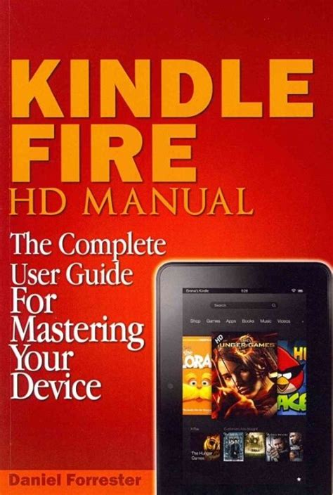 new kindle hd manual kindle hd 8 and 10 the complete user guide with from basic start up to advance user december 2017 books kindle hd manual the complete user guide for