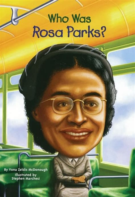 who was who was rosa parks by yona zeldis mcdonough scholastic
