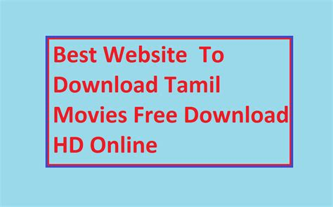 top  website    tamil movies tamil dubbed movies android app