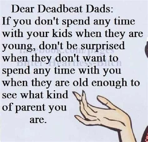Don Is A Deadbeat by 25 Best Deadbeat Quotes On Being A
