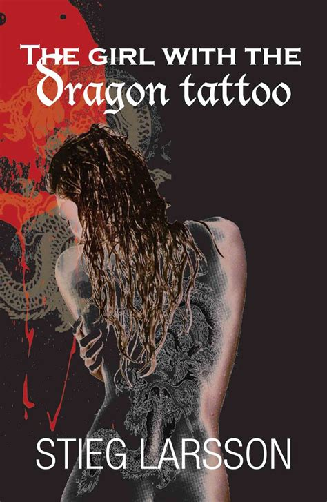 dragon tattoo book 4 17 best images about dragon tattoo on pinterest tattooed