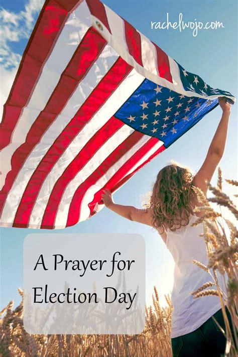 prayer  election day rachelwojocom