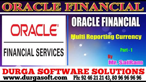 oracle tutorial by durgasoft oracle finacial online training multi reporting currency