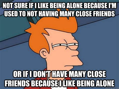 Meme Alone - 22 most funniest being alone memes that will make you laugh