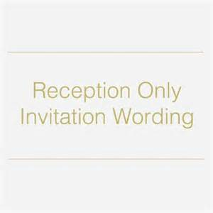 Reception Only Invitation Wording Reception Only Invitation Wording Ideas