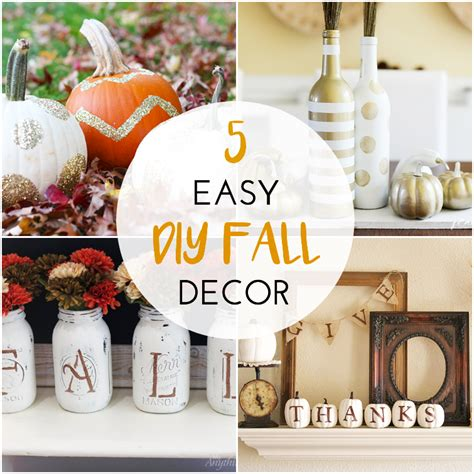 home made fall decorations 5 easy diy fall decor projects for the home the southern