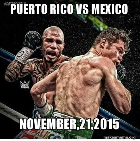 Puerto Rico Meme - puerto rico vs mexico november 21 2015 make a meme