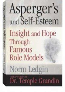 asperger s and self esteem insight and hope through famous role models ebook asperger s and self esteem insight and hope autism