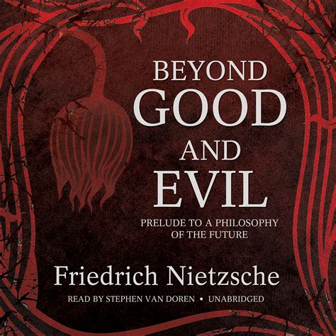 beyond and evil books beyond and evil audiobook by friedrich