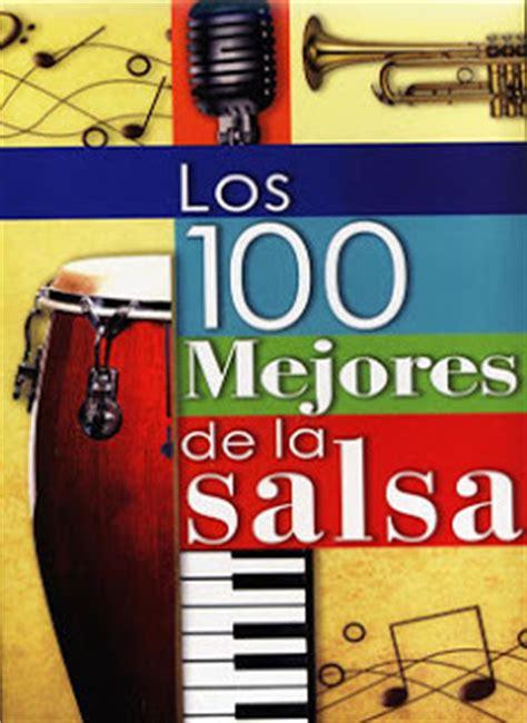 lista de canciones de salsa los 100 mayores exitos de la salsa en 6 cd 180 s taringa