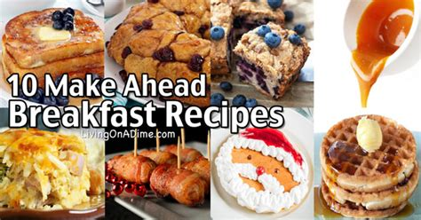 make ahead food gift easy make ahead breakfast recipes breakfast ideas