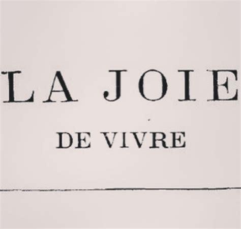 Vivre Is In The Mood For by Joie De Vivre Quotes Like Success