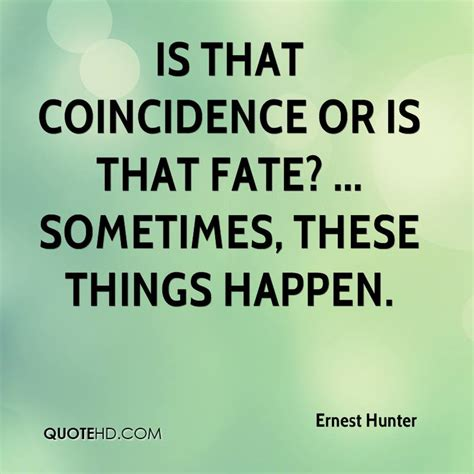 quotes about fate quotes about fate and coincidence quotesgram