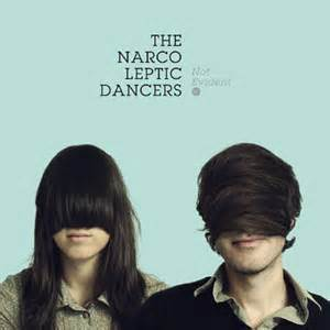 the narcoleptic the narcoleptic dancers debut ep not evident out november 8th contactmusic