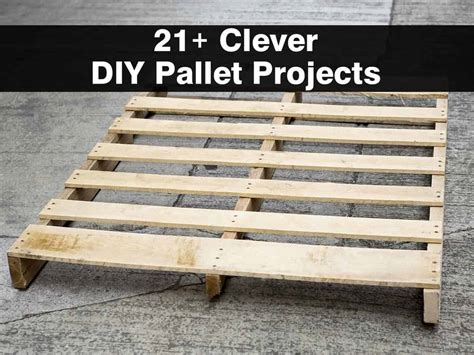 diy projects with pallets 21 clever diy pallet projects
