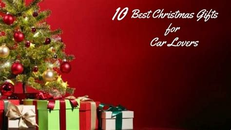 10 best christmas gifts for car lovers automotive gifts