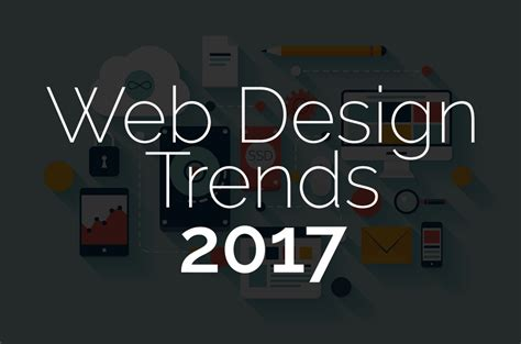 2017 Web Design Trends | 10 web design trends leading the way in 2017