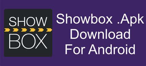 apk for showbox showbox apk all you need to about this app ashik tricks