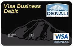 small business debit card business visa 174 debit cards denali federal credit union
