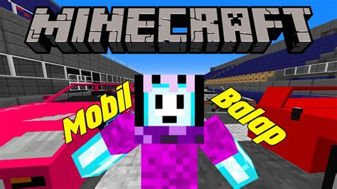 film balap mobil youtube balap mobil di minecraft minecraft indonesia beacon