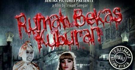 sinopsis film horor indonesia rumah dara rumah bekas kuburan sinopsis rumah oliv
