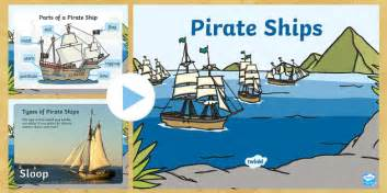 types of boats twinkl pirate ship information powerpoint pirates pirate ships