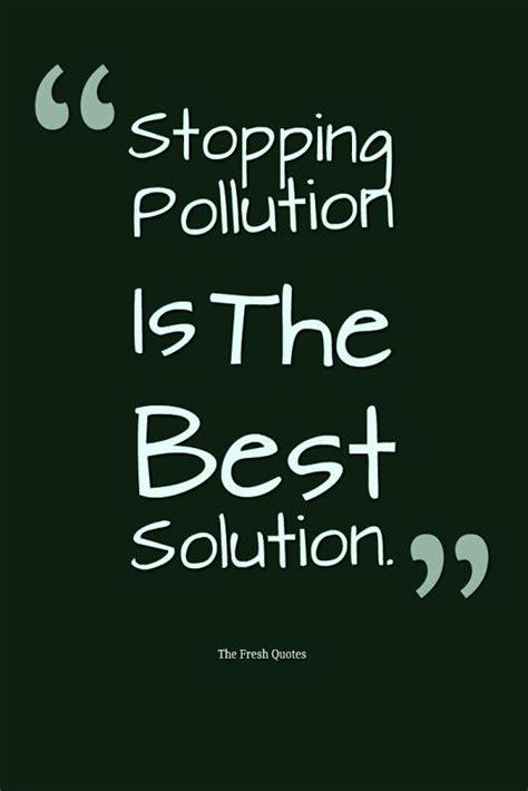 environment quotes slogans save  beautiful earth refer environment quotes earth
