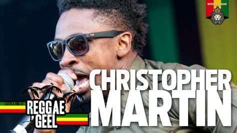 chris martin reggae biography christopher martin live at reggae geel 2015 youtube