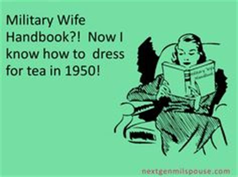 Military Wives Meme - 1000 images about funny military life stuff on pinterest