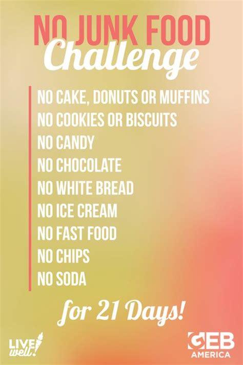 no bread challenge best 20 junk food challenge ideas on
