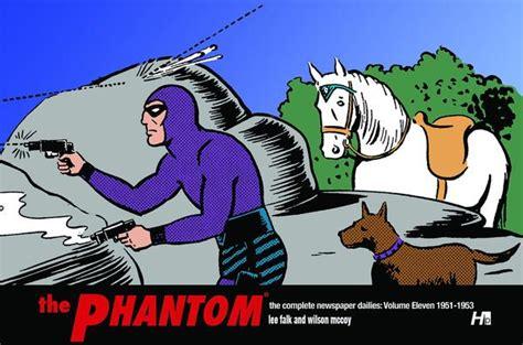 12 the phantom the complete newspaper dailies by falk and wilson mccoy ã volume twelve 1953 1955 books the phantom the complete newspaper dailies volume 11