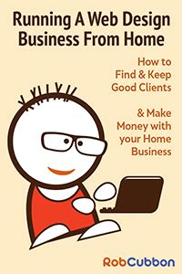 web design business from home how to run a web design business from home