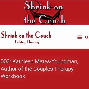 on the couch podcast guest on this podcast with shrink on the couch kathleen