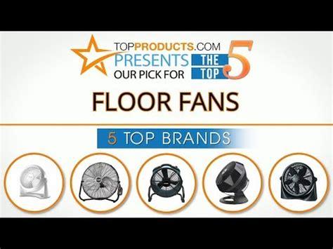 best floor fans 2017 7 best floor fans 2017 doovi