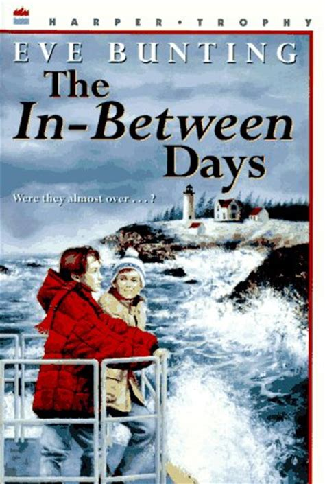 the in between days by bunting reviews discussion