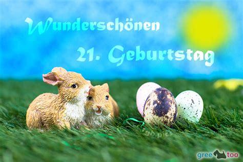 21 Geburtstag Bilder by 21 Geburtstag Bilder G 228 Stebuchbilder Gb Pics 1gb Pics