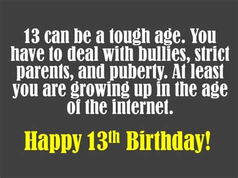 13 Year Birthday Quotes Funny Birthday Quotes For Teenage Son Quotesgram