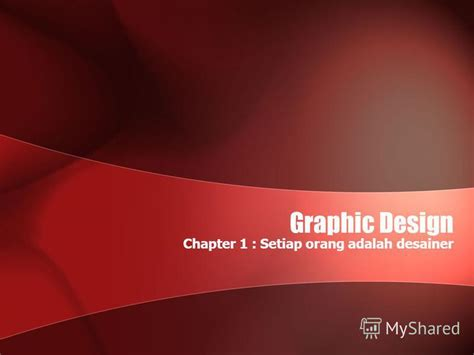graphic design adalah презентация на тему quot graphic design chapter 1 setiap