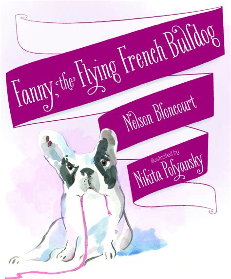 French Bulldog Giveaway - fanny the flying french bull dog book review and giveaway girl gone mom