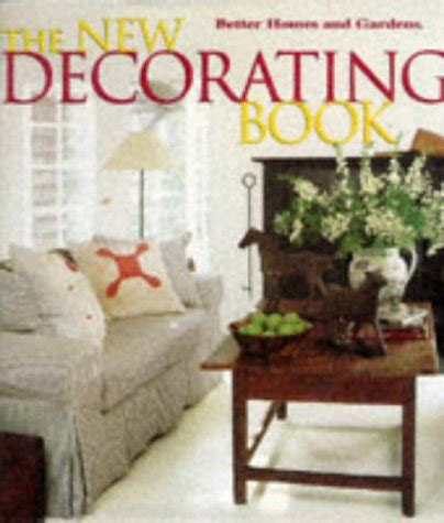 better homes and gardens decorating book new decorating book 10th edition better homes and